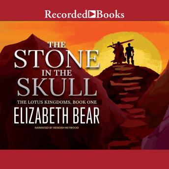 Stone in the Skull, Elizabeth Bear