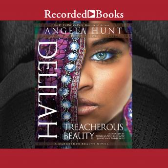 Delilah: Treacherous Beauty, Angela Hunt