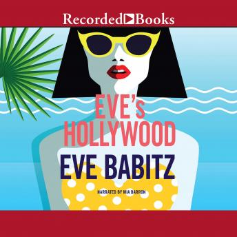 Eve's Hollywood, Eve Babitz