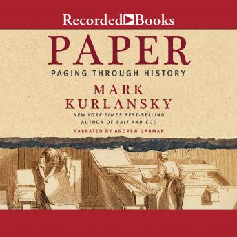Paper: Paging Through History, Mark Kurlansky
