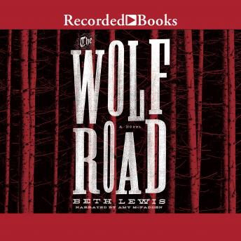 Download Wolf Road by Beth Lewis