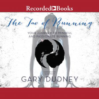 Tao of Running: Your Journey to Mindful and Passionate Running details