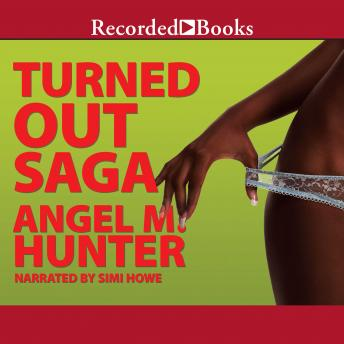 Turned Out Saga, Angela Hunter