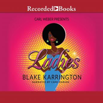 Single Ladies, Blake Karrington