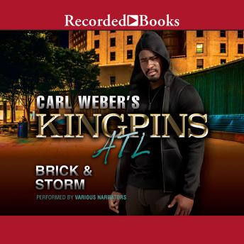 Carl Weber's Kingpins: ATL, Brick and Storm