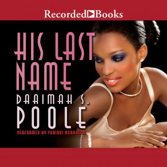 His Last Name, Daaimah S. Poole
