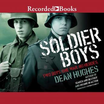 Soldier Boys, Dean Hughes