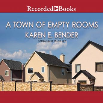 Town of Empty Rooms, Karen E. Bender