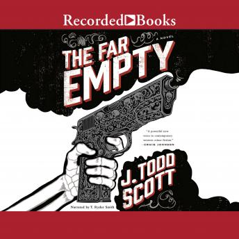 Far Empty, J. Todd Scott
