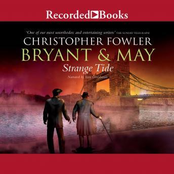 Bryant & May: Strange Tide