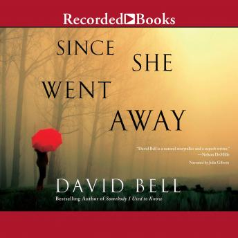 Since She Went Away, David Bell