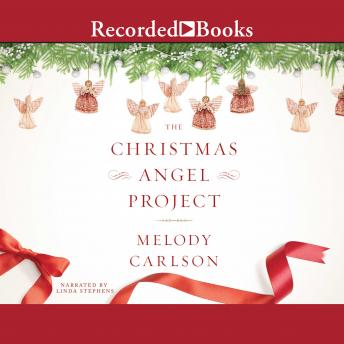 Christmas Angel Project, Melody Carlson