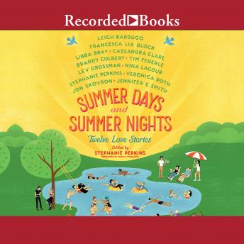 Summer Days and Summer Nights: Twelve Love Stories sample.