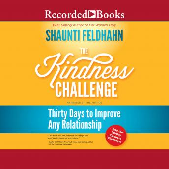 Kindness Challenge: Thirty Days to Improve Any Relationship, Shaunti Feldhahn