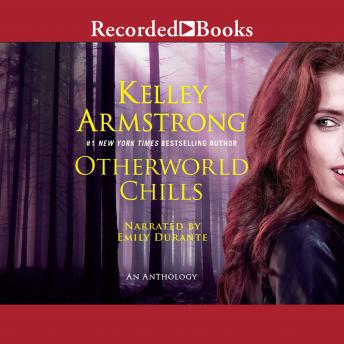 Otherworld Chills, Kelley Armstrong