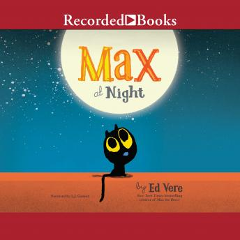 Max at Night, Ed Vere