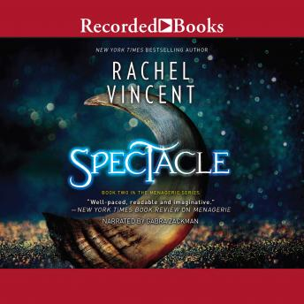 Spectacle, Rachel Vincent