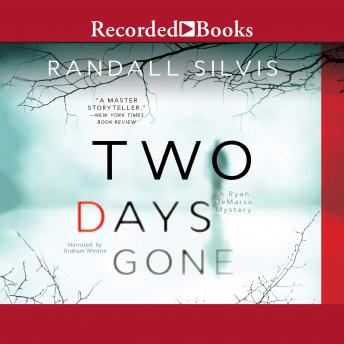 Two Days Gone, Randall Silvis