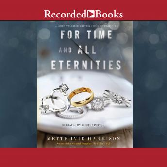 For Time and All Eternities, Mette Ivie Harrison