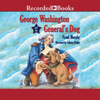 George Washington and the General's Dog, Frank Murphy