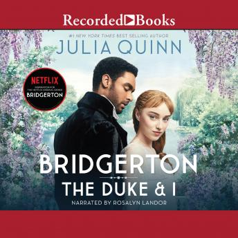 Duke and I, Audio book by Julia Quinn