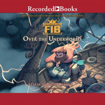 Unbelievable FIB 2: Over the Underworld, Adam Shaughnessy