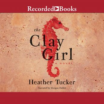 Clay Girl, Heather Tucker