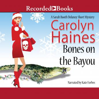 Bones on the Bayou, Carolyn Haines