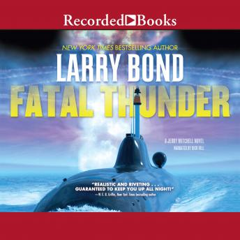 Fatal Thunder, Larry Bond