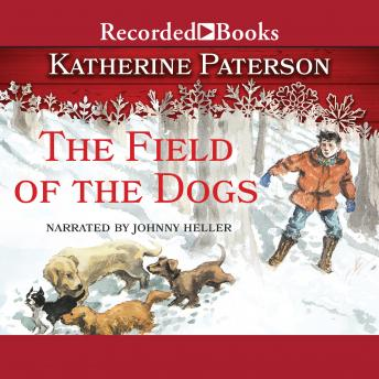 Field of the Dogs, Katherine Paterson