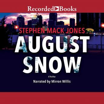 August Snow details