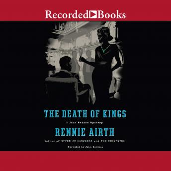 Death of Kings, Rennie Airth