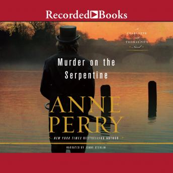 Murder on the Serpentine, Anne Perry