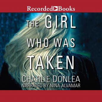 Girl Who Was Taken, Charlie Donlea
