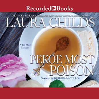 Pekoe Most Poison, Laura Childs