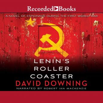 Lenin's Roller Coaster, David Downing