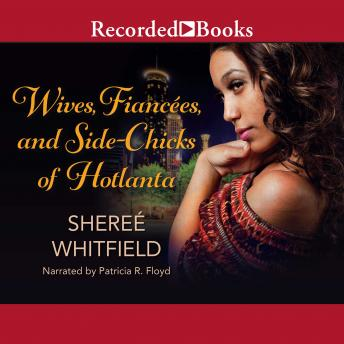 Wives, Fiancées, and Side-Chicks of Hotlanta, Sheree Whitfield
