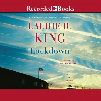 Lockdown: A Novel of Suspense, Laurie R. King