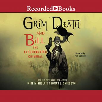 Download Grim Death and Bill the Electrocuted Criminal by Thomas E. Sniegoski, Mike Mignola