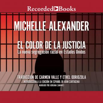 El Color de la Justicia (The Color of Justice): La nueva segregacion racial en Estados Unidos