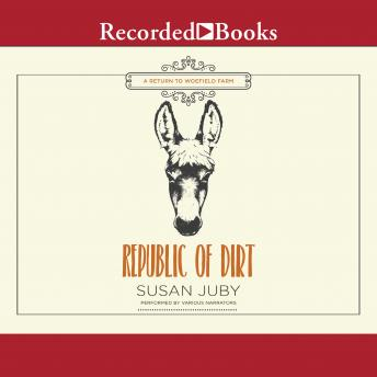 Republic of Dirt, Susan Juby