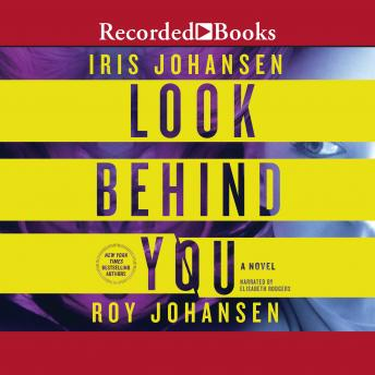 Look Behind You, Roy Johansen, Iris Johansen