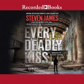Every Deadly Kiss, Steven James