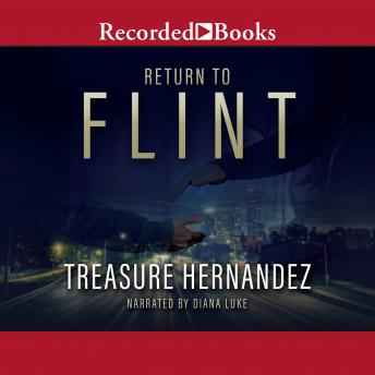 Return to Flint, Treasure Hernandez