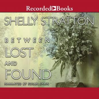 Between Lost and Found, Shelly Stratton
