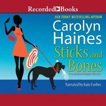 Sticks and Bones, Carolyn Haines