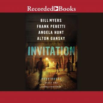 Invitation, Alton Gansky, Angela Hunt, Bill Myers, Frank Peretti