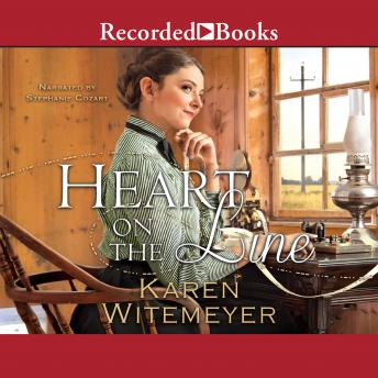 Heart on the Line, Karen Witemeyer