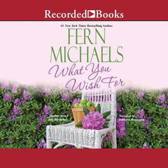 What You Wish For, Fern Michaels