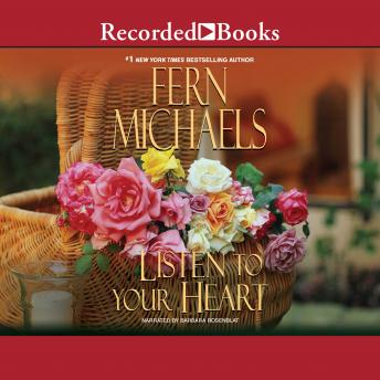 Listen to Your Heart, Fern Michaels